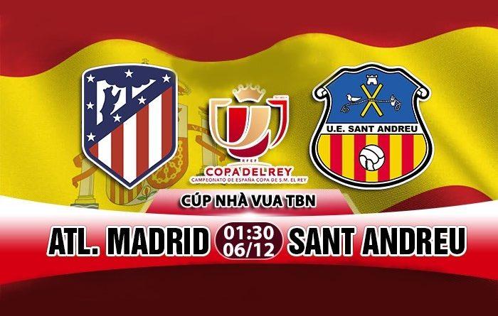Link Sopcast: Atletico Madrid vs Sant Andreu, 01h30 ngày 06/12