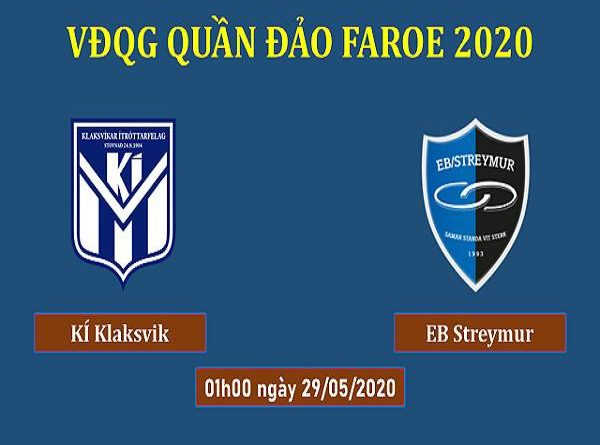 Soi kèo KI Klaksvik vs EB Streymur, 1h00 ngày 29/05