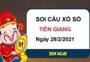 Soi cầu XSTG ngày 28/2/2021 – Soi cầu xổ số Tiền Giang cùng chuyên gia